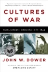 Cultures Of War Pearl Harbor  Hiroshima  9-11  Iraq