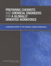 Preparing Chemists and Chemical Engineers for a Globally Oriented Workforce