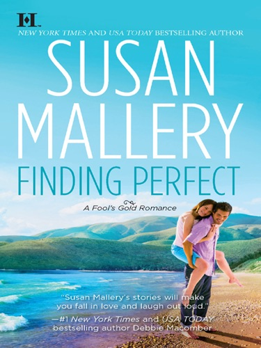 Susan Mallery - Finding Perfect