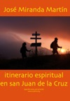 Itinerario Espiritual En San Juan De La Cruz