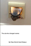 The Cat Who Changed Names (With Audio)