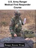 U.S. Army Ranger Medical First Responder Course