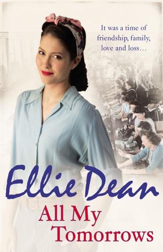 Ellie Dean - All My Tomorrows