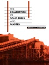 Combustion Of Solid Fuels  Wastes