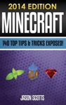 Minecraft 140 Top Tips  Tricks Exposed 2014 Edition