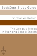 The Oedipus Trilogy In Plain And Simple English