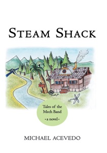 Steam Shack: Tales Of The Mech Band