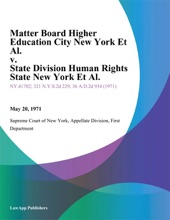 Matter Board Higher Education City New York Et Al. v. State Division Human Rights State New York Et Al.