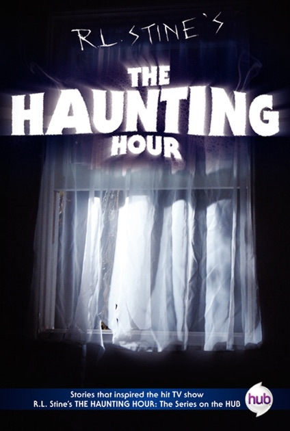 The Haunting Hour TV Tie-in Edition by R  L  Stine on Apple Books