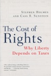 The Cost Of Rights Why Liberty Depends On Taxes