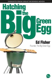 HATCHING THE BIG GREEN EGG