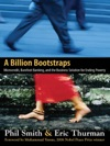 A Billion Bootstraps Microcredit Barefoot Banking And The Business Solution For Ending Poverty