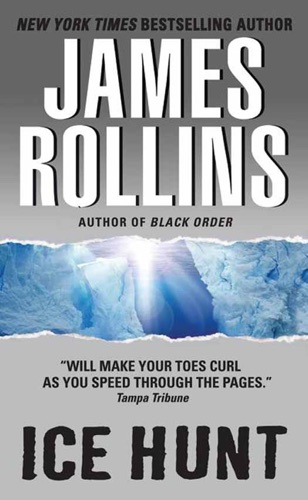James Rollins - Ice Hunt