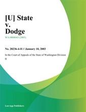 [U] State V. Dodge
