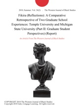 Fikira (Reflections): A Comparative Retrospective of Two Graduate School Experiences: Temple University and Michigan State University (Part II: Graduate Student Perspectives) (Report)