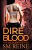 Dire Blood (The Descent Series, #5)