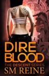 Dire Blood The Descent Series 5