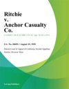 Ritchie V Anchor Casualty Co