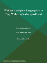 Whither Aboriginal Languages--are They Withering? (Aboriginal Law)