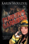 Burning Barriers