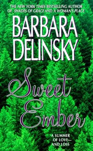 Barbara Delinsky - Sweet Ember