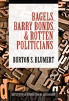 Bagels Barry Bonds And Rotten Politicians
