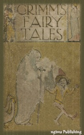 Grimms' Fairy Tales (Illustrated + FREE audiobook download link)
