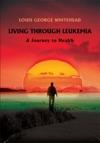 Living Through Leukemia