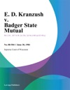 E D Kranzush V Badger State Mutual