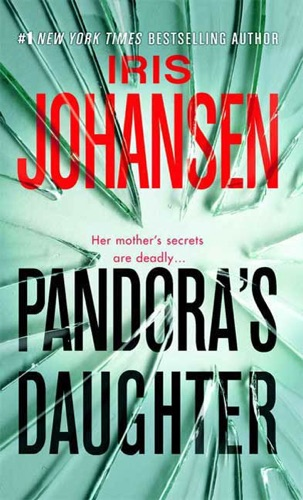 Iris Johansen - Pandora's Daughter