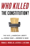 Who Killed The Constitution