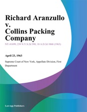 Download and Read Online Richard Aranzullo v. Collins Packing Company
