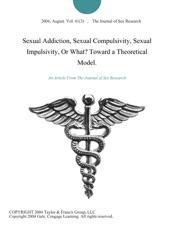 sexual addiction and compulsivity
