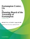 Eastampton Center Llc V Planning Board Of The Township Of Eastampton