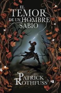El temor de un hombre sabio (Crónica del asesino de reyes 2) Book Cover