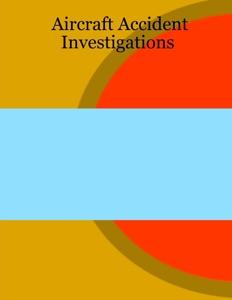 Aircraft Accident Investigations da Farrukh Khan