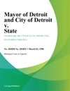 Mayor Of Detroit And City Of Detroit V State