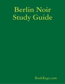 BERLIN NOIR STUDY GUIDE