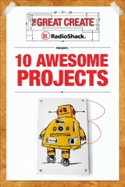 Download RadioShack Presents 10 Awesome Projects