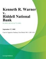 Kenneth R. Warner v. Riddell National Bank