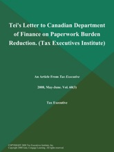 Tei's Letter To Canadian Department Of Finance On Paperwork Burden Reduction (Tax Executives Institute)