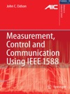 Measurement Control And Communication Using IEEE 1588