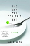 The Man Who Couldnt Eat