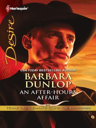 Barbara Dunlop - An After-Hours Affair