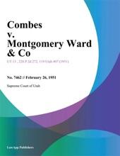 Combes V. Montgomery Ward & Co.