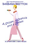 A Skillet A Spatula And A Dream