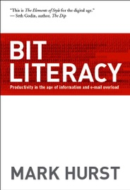 Bit Literacy - Mark Hurst Book