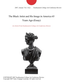 The Black Artist And His Image In America 65 Years Ago Essay
