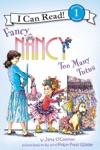 Fancy Nancy Too Many Tutus