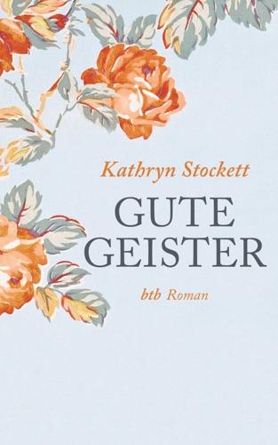 Kathryn Stockett - Gute Geister